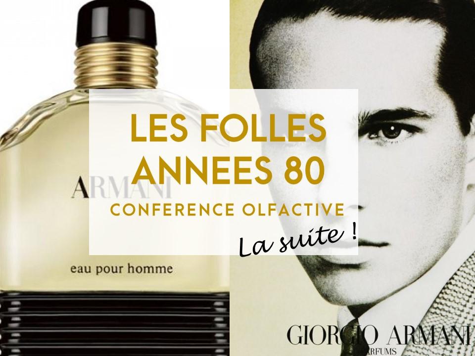 Conférence olfactive «Les folles années 80 – La suite !»